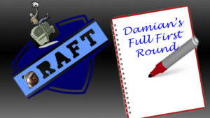 Full First Round Draft