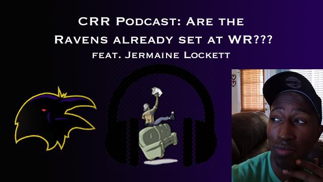 Ravens WR podcast