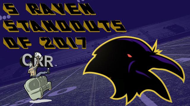 5 Raven Standouts