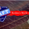 Keilan's mock draft