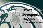 Draft needs eagles