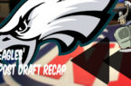 Eagles post draft recap